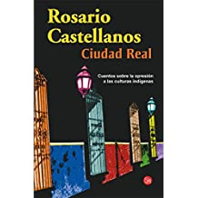 Amazon rosario castellanos kindle store ciudad real spanish edition aug 31 2007 kindle ebook by rosario castellanos fandeluxe Images