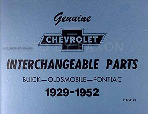 STEP-BY-STEP 1935 1936 1937 1938 1939 1940 1941 1942 CHEVROLET INTERCHANGEABLE PARTS CATALOG, Cross Reference Guide With Parts Numbers: Buick - Oldsmobile - Pontiac ()