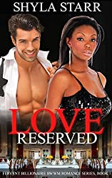 Love Reserved (Fervent Billionaire BWWM Romance Series Book 1)