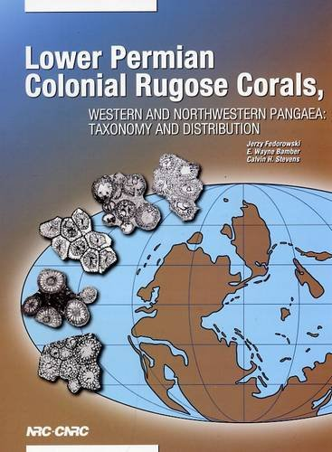 Lower Permian Colonial Rugose Corals, Western and Northwestern Pangaea: Taxonomy and Distribution