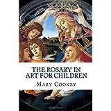 The Rosary in Art for Children
