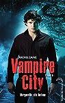 Vampire City, tome 9 : Ville fantôme par Caine