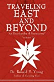Traveling East and Beyond, Ronald E. Young, 1440162441