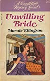 img - for Unwilling Bride (Candlelight Regency Special, #579) book / textbook / text book