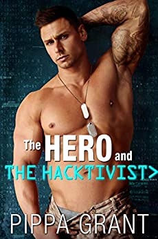 The Hero and the Hacktivist by [Grant, Pippa]