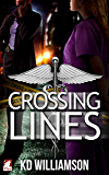 Crossing Lines (Cops and Docs Book 2)