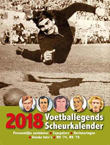 2018 (Voetballegends Scheurkalender): Amazon.es: Cees van ...