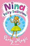 Nina Fairy Ballerina: 7 Party Magic