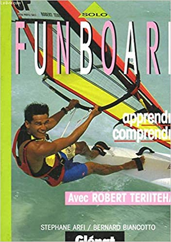 Funboard Apprendre Comprendre Teriitehau Robert 9782723413640 Amazon Com Books