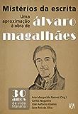 Mistérios da Escrita – Uma Aproximação à Obra de Álvaro Magalhães (Portuguese Edition)