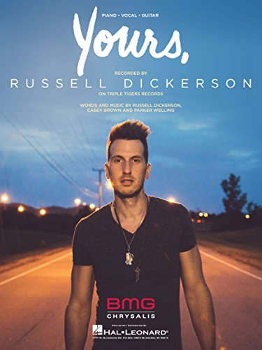 Russell Dickerson - Yours - Sheet Music Single