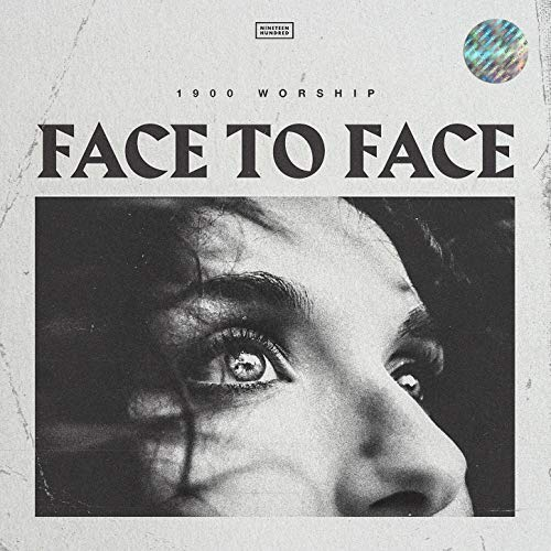 1900 Worship - Face to Face (2018)