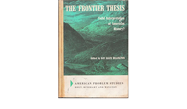 The frontier thesis valid interpretation of american history ben stein essay on christmas