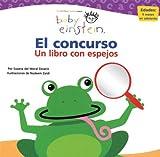 img - for Baby Einstein: El concurso: Baby Einstein: Mirror Me (Spanish Edition) by Susana del Moral (2006-12-06) book / textbook / text book