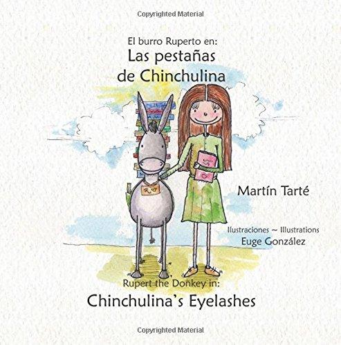 Las pestañas de Chinchulina * Chinchulina's Eyelashes (Spanish and English Edition) PDF