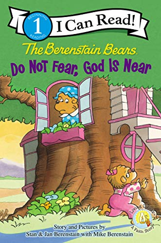 The Berenstain Bears, Do Not Fear, God Is Near (I Can Read! / Berenstain Bears / Living Lights) (Berenstain Bears Dark)