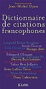 Dictionnaire des citations francophones par Djian