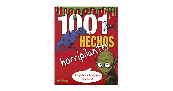 Amazon Com 1001 Hechos Horripilante 9786077200390 Helen Otway Books