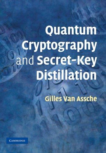 Quantum Cryptography and Secret-Key Distillation Paperback por Gilles Van Assche