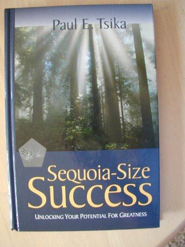 Sequoia-Size Success