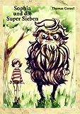 Sophia und Die Super Sieben, Thomas Greuel, 3844811303