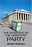 The Manifesto of the Logocratic Party, Daniel Deleanu, 0595335896