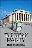 The Manifesto of the Logocratic Party, Daniel Deleanu, 0595335896