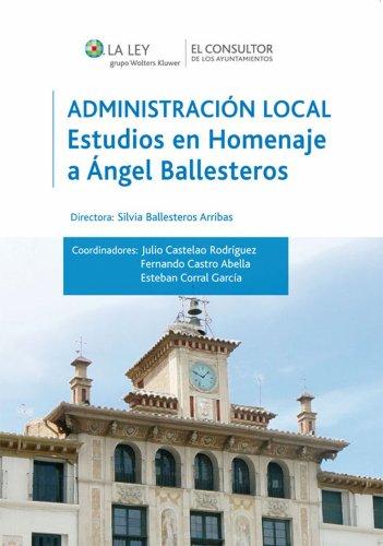 Descargar Libro Administración Local: Estudios En Homenaje A Angel Ballesteros Silvia Ballesteros Arribas