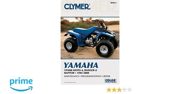 Yamaha yfm80 moto 4 badger raptor 1985 2008 clymer motorcycle yamaha yfm80 moto 4 badger raptor 1985 2008 clymer motorcycle repair penton staff 9781599692364 amazon books fandeluxe Choice Image