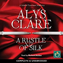 A Rustle of Silk Audiobook by Alys Clare Narrated by Richard Attlee