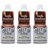 Lively Up Your Breath Premium Breath Freshener Liquid Drops with Organic Ingredients - Vanilla Cinnalicious 3 Pack