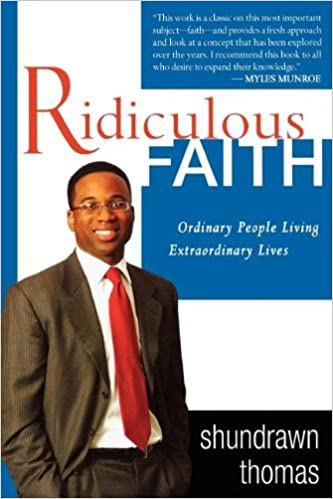 Download online Ridiculous Faith: Ordinary People Living Extraordinary Lives PDF