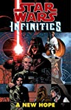 img - for A New Hope (Star Wars: Infinities) book / textbook / text book