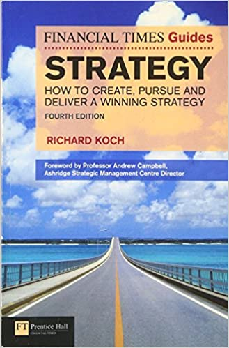 Amazon ft guide to strategy how to create pursue and deliver ft guide to strategy how to create pursue and deliver a winning strategy 4th edition financial times 4th edition fandeluxe Choice Image