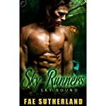 Sky Runners: Skybound, Book Two | Fae Sutherland