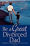 img - for Be a Great Divorced Dad book / textbook / text book