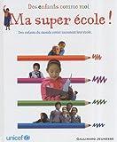 """Afficher """"Ma super école !"""""""