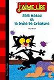 """Afficher """"Sale Matou et la drôle de créature"""""""