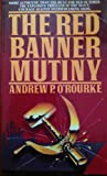 Red Banner Mutiny, Andrew O'Rourke, 0553257803