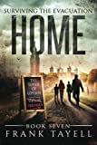 Surviving The Evacuation, Book 7: Home: Volume 7