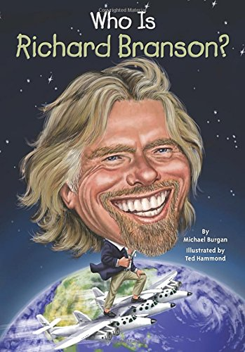 Who Is Richard Branson   Who Was
