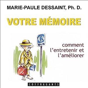 Votre mémoire | Livre audio
