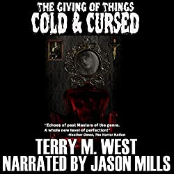The Giving of Things Cold & Cursed