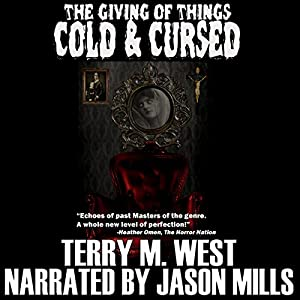 The Giving of Things Cold & Cursed Audiobook