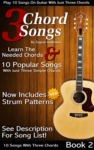 3 Chord Songs Book 2 Play 10 Songs On Guitar With 3 Chords
