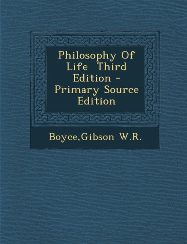 Philosophy Of Life  Third Edition - Primary Source Edition