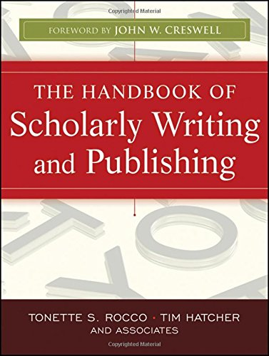 The Handbook of Scholarly Writing and Publishing (Handbook Publishing)