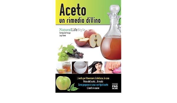Amazon com: Aceto: un rimedio di-vino (Natural LifeStyle