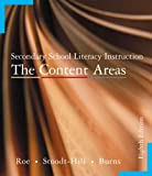 Secondary School Literacy Instruction: The Content Areas, Betty D. Roe, Barbara D. Stoodt-Hill, Barbara D. Stoodt, Paul C. Burns, 0618299947