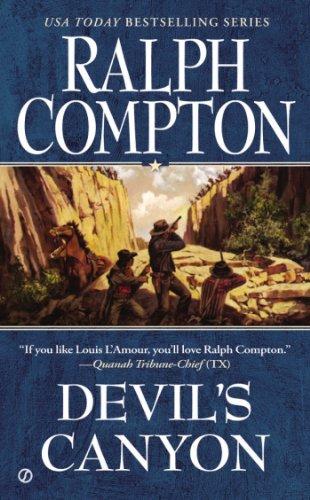 Ralph Compton: Devil's Canyon (Western Books By Ralph Compton)